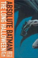Absolute Batman, Un long Halloween