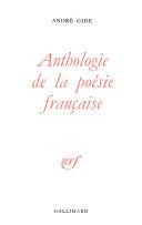 Anthologie de la poésie française, du XVIII au XXème siècle