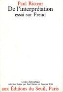 De l'interprétation, essai sur Freud