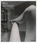 Bill Brandt: Shadow of light
