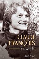 Claude François, Le moulin de Dannemois