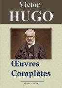 Victor Hugo - Oeuvres complètes (18 volumes)