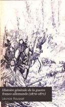 Histoire générale de la guerre franco-allemande 1870-1871