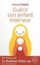 Guérir son enfant intérieur Couverture du livre