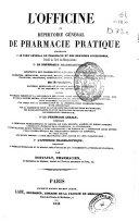 L'officine ou répertoire général de pharmacie pratique