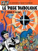 Le piège diabolique, les aventures de Blake et Mortimer, tome 8