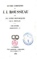 Oeuvres Complètes de J.J. ROUSSEAU - tome 15 - Correspondance tome II