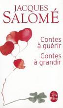 Contes à guérir, contes à grandir Couverture du livre