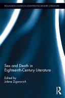 Sex and Death in Eighteenth-Century Literature