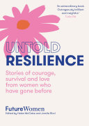 Untold Resilience