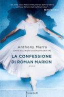 La confessione di Roman Markin