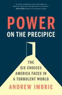 Power on the Precipice