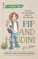 Pip and Houdini