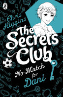 The Secrets Club: No Match for Dani