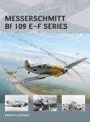 Messerschmitt Bf 109 E–F series