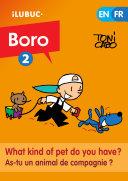 What kind of pet do you have? / As-tu un animal de compagnie ? (Boro la bande dessinée #2)