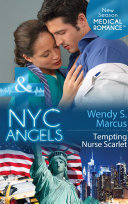 Nyc Angels: Tempting Nurse Scarlet (Mills & Boon Medical) (NYC Angels, Book 6)