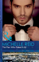 The Man Who Risked It All (Mills & Boon Modern)