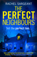 The Perfect Neighbours: A gripping psychological thriller with an ending you won't see coming