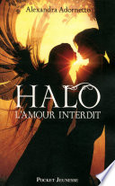 Halo, l'amour interdit -