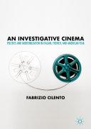 An Investigative Cinema