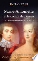 Evelyne Lever Fersen - D'Evelyne Lever, Le grand amour de Marie-Antoinette, lettres secrètes de la reine et du comte de Fersen Content?id=PQrjCwAAQBAJ&printsec=frontcover&img=1&zoom=5&edge=curl&imgtk=AFLRE70leuzm3K-0i2AfPiK5rgSeL4ja_x8gomts-Dn6rVLXaJUvG-AyNgm7iWjQhCPT-VkMG5IkL5dDaDcjVqF13F3z0wfZk7BO7dbLS3ob3TlP9mha4qxfb6Q1C7C9dpeULOq7piyE