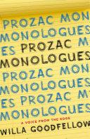 Prozac Monologues
