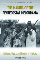 The Making of the Pentecostal Melodrama