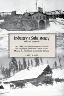 Industry and Subsistency