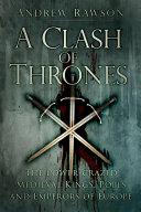 A Clash of Thrones