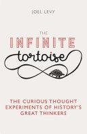 The Infinite Tortoise
