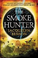 The Smoke Hunter
