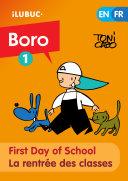First day of school / La rentrée des classes (Boro la bande dessinée #1)