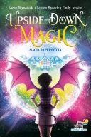 Upside down magic - 1. Magia Imperfetta