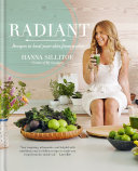Radiant - Eat Your Way to Healthy Skin
