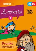 Pranks / Travesuras (Lucrecia, el cómic #1)