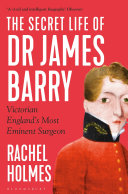 The Secret Life of Dr James Barry