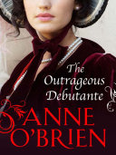 The Outrageous Debutante (The Faringdon Scandals, Book 2)