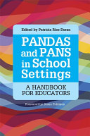 PANDAS and PANS in School Settings