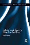 Exploring Magic Realism in Salman Rushdie's Fiction