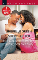 Her Christmas Wish & Designed by Love