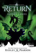 Kingdom Keepers The Return: Disney Lands