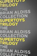 Supertoys Trilogy