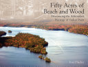 Fifty Acres of Beach and Wood