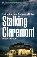 Stalking Claremont
