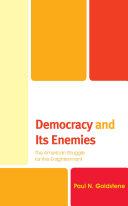 Democracy and Its Enemies