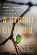 A Stroke of Faith