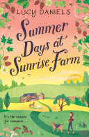 Summer Days at Sunrise Farm