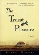 The Truest Pleasure